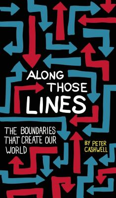 Along Those Lines By Cashwell, Peter